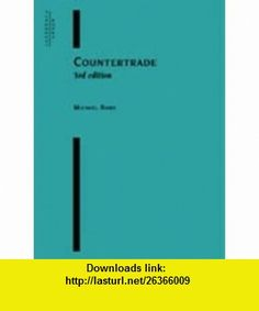 Countertrade (9781855645806) Michael Rowe , ISBN-10: 1855645807  , ISBN-13: 978-1855645806 ,  , tutorials , pdf , ebook , torrent , downloads , rapidshare , filesonic , hotfile , megaupload , fileserve