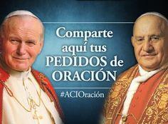 Llevaremos tus intenciones de oración a las tumbas de Juan XXIII y Juan Pablo II