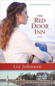 The Red Door Inn by Liz Johnson (Prince Edward Island Dreams #1)