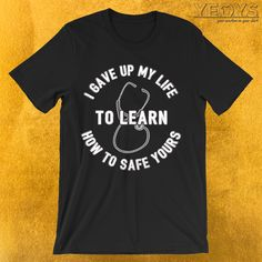 ideas for medical student quotes shirts
