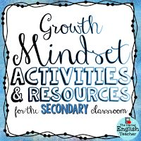 Creating a Growth Mindset in the Secondary Classroom by The Daring English Teacher