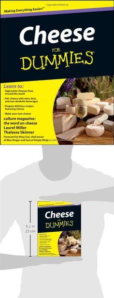Mastering Basic Cheesemaking The Fun and Fundamentals of Making Cheese at Home