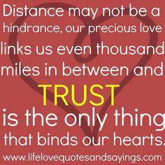 Trust qoutes - distance - Ami Quotes