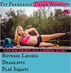Pregnancy Exercises for the thighs and butt so to keep them fit and tight during pregnancy and not gain a ton of weight in the legs. All these pregnancy exercises can be done from home.   http://michellemariefit.publishpath.com/fit-pregnancy-thighs-workout