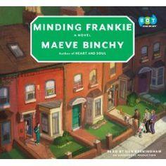 Minding Frankie- Maeve Binchy