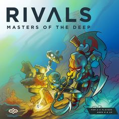 We have some questions about Rivals Masters of the Deep for Kickstarter co-creator Sean Layman, and get some answers.