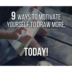 Lack of motivation can often be the major reason why you won�t draw, it�s the main villain of drawing, in truth, it�s the main villain in any subject. The trick is always the same: start! Let's talk about a few Techniques that can help you give motivation