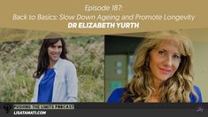 Back to Basics: Slow Down Ageing and Promote Longevity with Dr Elizabeth... Back To Basics, Slow Down, Ageing, Promotion, Lisa, Health, Youtube, Coming Of Age, Health Care