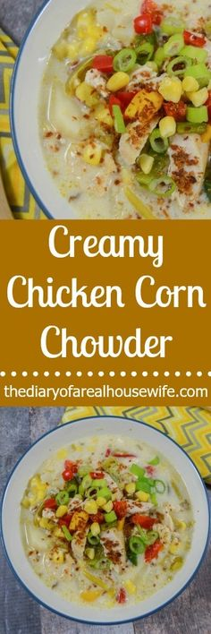 Creamy Chicken Corn Chowder. Soup season is HERE! Just for joy then make a big pot of this!!