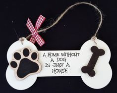 Handmade shabby chic Handwritten wooden bone plaque - A Home without a Dog is just a House by HandMadebyUs4U on Etsy