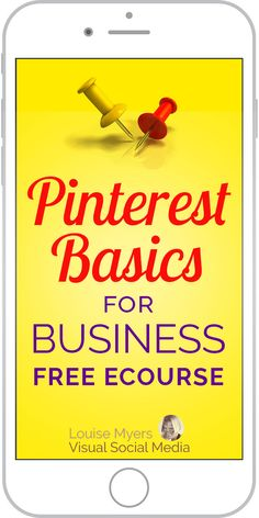 Optimize Pinterest marketing for business! From setting up an awesome account to making simple, pinnable images – it's in the FREE e-course. Click to join. You'll get ONE simple action step each day.