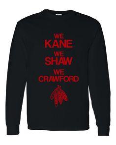 ff507adcd They re BACK Chicago Blackhawks Hockey We Kane We by RegionRags