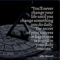 Change equals daily routine