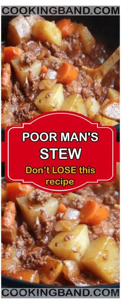 Stew Meat Recipes, Slow Cooker Recipes, Cooking Recipes, Recipe Stew, Poor Man Stew Recipe, Poor Man Soup, Ground Beef Recipes Easy, Simple Stew Recipe, Ground Beef Recepies