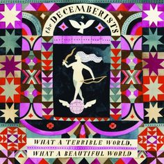 """""""But we're not so starry-eyed, anymore.."""" -The Decemberists"""