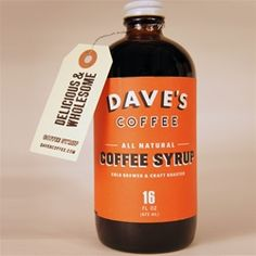 ... Dave's all natural coffee syrup ... no high fructose corn syrup