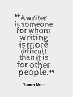 This makes me feel good. It shouldn't be EASY to write. Good writing should take effort! Quality over quantity.