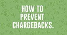 Chargebacks and How to Reduce Your Rate