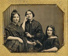 see they has bad hair days too and with the price of likenesses back then WHY DIDNT HE TELL HER! to fix her hair!Portrait of Three Women; about Daguerreotype; Antique Photos, Vintage Pictures, Vintage Photographs, Old Pictures, Old Photos, John Herschel, Victorian Photography, Getty Museum, All Family