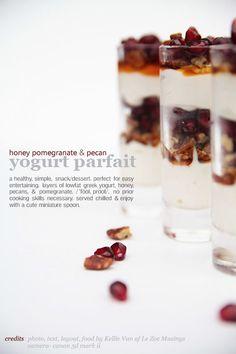Honey, pecan, pomegranate yogurt parfait
