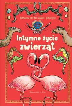 Intymne życie zwierząt / Anke Kuhl 24,44 zł | Książka w Gandalf.com.pl