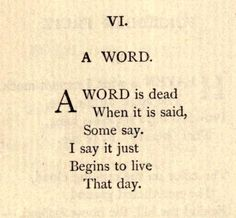 """""""i say it just begins to live that day"""" -Emily ...   just some words::cM  +"""