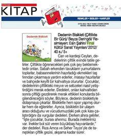 Dedemin Bisikleti, minik bir okur barındıran her evin ebeveynleri için  Cumhuriyet Gazetesi kitap ekinde! :)      Kitabı incelemek için resme tıklayın!