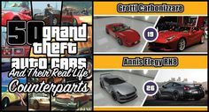 50 Grand Theft Auto Cars and Their Real Life Counterparts So, how many of you have had the chance to play Rockstar'subersuccessful Grand Theft Auto V video game? I recently joined the club myself after someone thought it would be a terrific idea to give me the GTA V for the PS3 as a Valentines gift – I guess some gals need to learn about the...