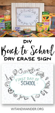 Free Printable Back to School DIY Dry Erase Signs are the perfect way to capture the memories of your kids on their first day of school each year - Wit & Wander