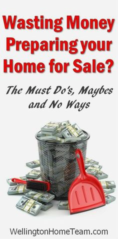 Are you Wasting Money Preparing your Home for Sale? See what's important in #realestate sales.