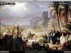 The Entry of Christ into Jerusalem. Bible360 is a free interactive socially-enabled app that brings the scripture to life through video, photos, maps, virtual tours, reading plans and more! Download it for FREE, www.bible360.com