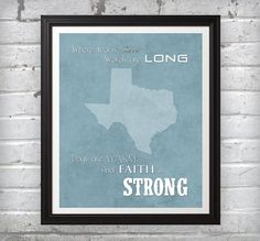 Texas — Where Tea Is Sweet Words Are Long Days Are Warm and Faith is STRONG! ($9.99)