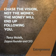 Tony Hsieh To be a great entrepreneur you have to hire great tech talent. Our 15+ years of experience can help you. Contact us at carlos@recruitingforgood.com