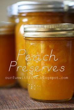 Simple and wonderful: Peach Preserves