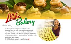 Liliha Bakery-Famous for Coco puff pastries (now available in green tea flavor) located in Kalihi on Oahu