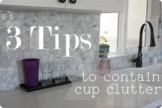 3 ways to keep the cup clutter off the counters