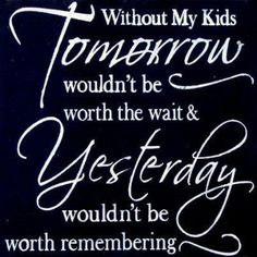 213 Best My Kids My Life Images Thoughts Love Messages