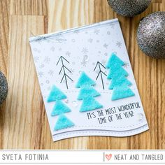 Neat and Tangled: It's the most wonderful time of the year card with felt trees
