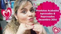 Produtos Acabados/Terminados | Aprovados e Reprovados | Dezembro 2014.