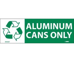 (GRAPHIC) AluminumINUM CANS ONLY, 7.5X2.5, PS Vinyl, 5/PK