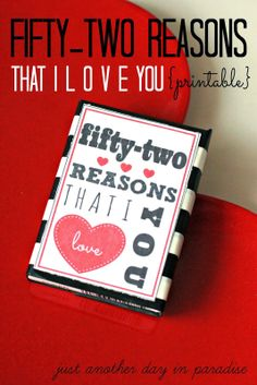 Just Another Day in Paradise: 52 Reasons I Love You Printable (A Pinteresting Wednesday)