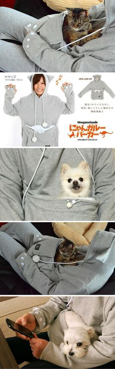 "This is called the Mewgaroo Hoodie, a sweatshirt featuring a specially-designed pouch precisely for keeping dogs, cats or other small pets feeling cozy, safe and close at hand (the ""petting"" one)."