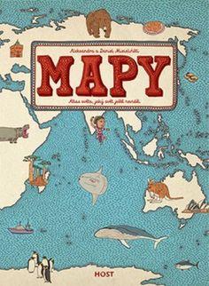 Mapy - Atlas světa, jaký svět ještě neviděl (Aleksandra a Daniel Mizielińští) Kniha