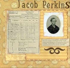 A great scrapbooking idea for genealogy and family history. Include a old family photo and add a document.