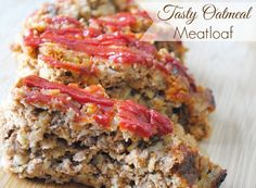 Tasty Oatmeal Meatloaf   Community Post: 10 Oatmeal Recipes That Don't Include Raisins