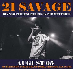 21 Savage in Chicago at Hutchinson Field Grant Park on August 05. More about this event here https://www.facebook.com/events/1902290200031117/
