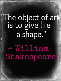 William Shakespeare quote about art