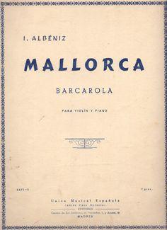 """ALBÉNIZ, Isaac - """"Mallorca"""" Barcarola para violín y piano"""