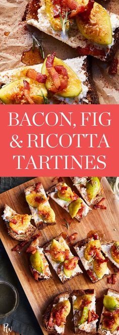 Bacon, Fig and Ricotta Tartines