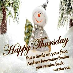 Happy Thursday, God Bless y'all.